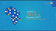 Highlights: Transform Africa Summit 2017 Opens in Kigali (10/05/2017)